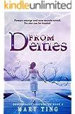 From Deities (Descendant Prophecies Book 2)