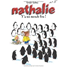 Nathalie (5) : Y a un monde fou !