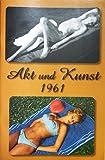 Akt und Kunst 1961 - Erotikmagazin DDR Klassiker der Aktaufnahme