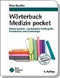 Wörterbuch Medizin pocket : Kleines Lexikon - medizinische Fachbegriffe , Fremdwörter und Terminologie (pockets) - Marc Deschka