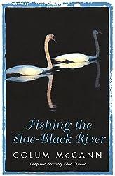 Fishing The Sloe-Black River