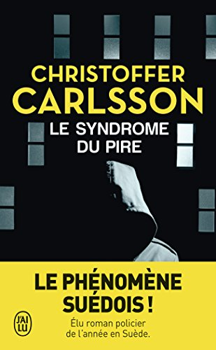 Le syndrôme du pire par Christoffer Carlsson