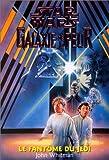 Star wars. Galaxie de la peur, Tome 5 - Le fantôme du Jedi