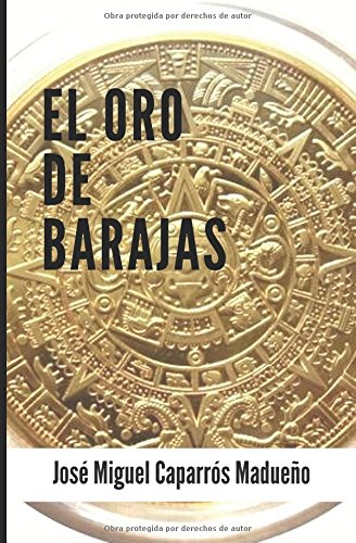 El oro de Barajas: La falsa ceca de México