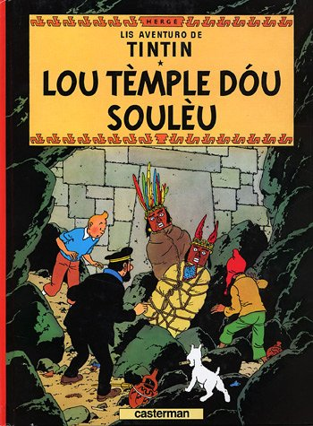Lis aventuro de Tintin : Lou tèmple dou soulèu par Hergé
