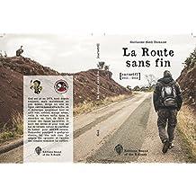 La Route Sans Fin: Carnet#1 2011-2012 (French Edition)