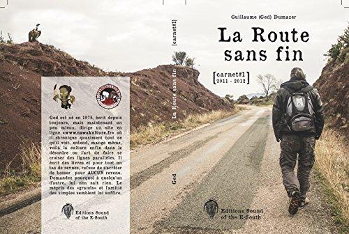 La Route Sans Fin: Carnet#1 2011-2012