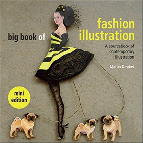 Big Book of Fashion Illustration mini edition: A sourcebook of contemporary illustration