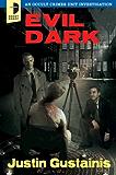 Evil Dark (An Occult Crimes Investigation Series Book 2)