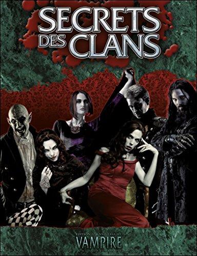Vampire : La Mascarade. Edition 20ème anniversaire Secrets des clans