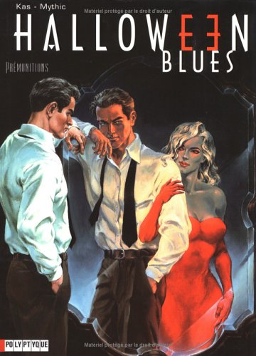 Halloween Blues, tome 1 : Prémonitions