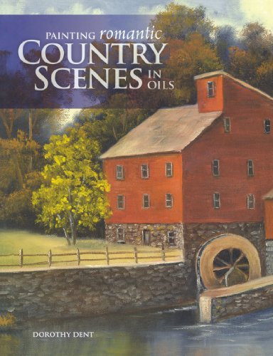 Painting Romantic Country Scenes