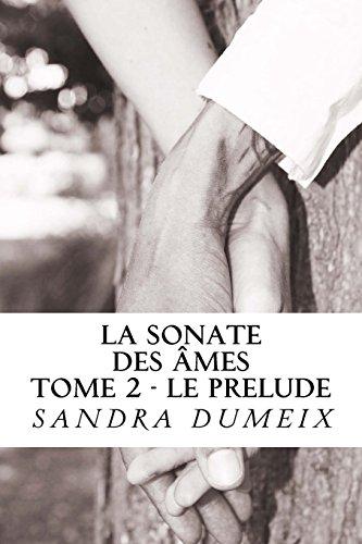 La sonate des âmes: Le prélude