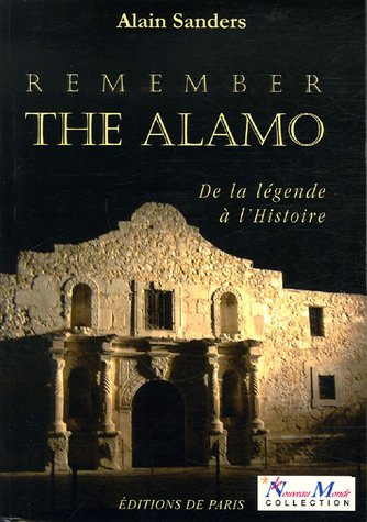 remember-the-alamo-de-la-lgende--l-39-histoire
