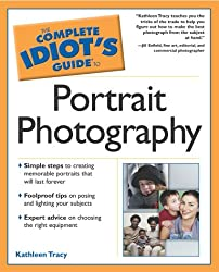 Complete Idiots Guide to Portrait Photography (Complete Idiot's Guides (Lifestyle Paperback))