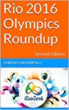Rio 2016 Olympics Roundup: Second Edition