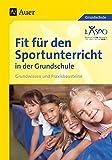Fit f�r den Sportunterricht in der Grundschule: Grundwissen - Praxisbausteine (1. bis 4. Klasse) Bild