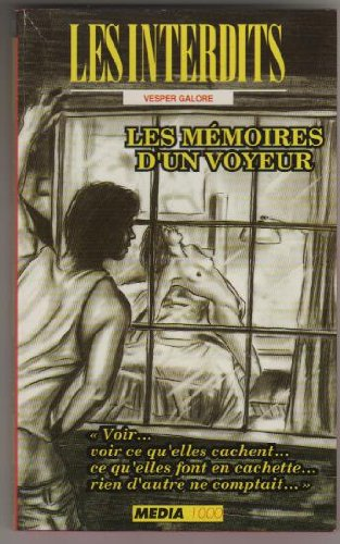 Les interdits n°115: les memoires d'un voyeur
