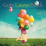Gute Laune Block Luftballons: Für Notizen und Botschaften an liebe Menschen