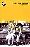 Une ethnologue en maison de retraite : Le guide de la qualité de vie...