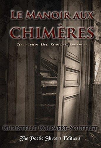 Couverture du livre Le Manoir aux Chimères (Mes Sombres Errances t. 1)