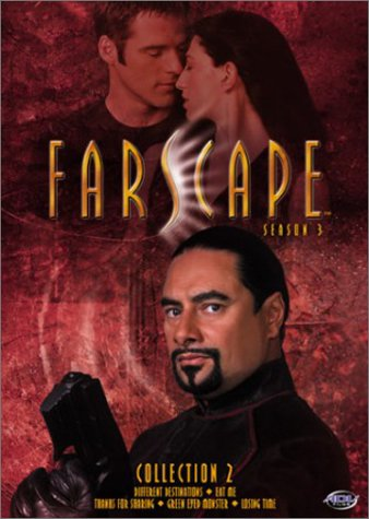 Farscape Season 3, Vols. 3 & 4 (aka Vol. 3.2) : Different Destinations / Eat Me / Thanks For Sharing / Green Eyed Monster / Losing Time - 2 DVD ()