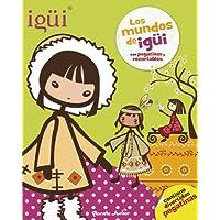 Igui - Los Mundos De Igui (libro De Pegatinas)