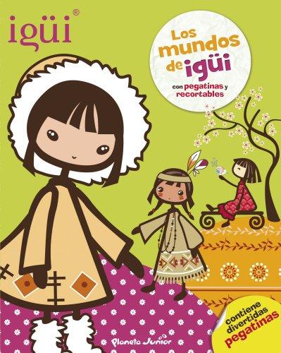 Los mundos de Igüi: libro de pegatinas por Igüi
