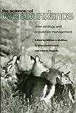 The Science of Overabundance: Deer Ecology and Population Management