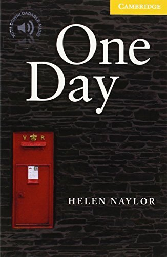 One Day Level 2 (Cambridge English Readers) by Helen Naylor (2008-06-02)