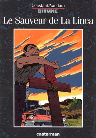 Bitume, Tome 1 : Le Sauveur de la Linéa