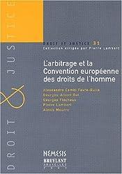 L'arbitrage et la Convention européenne des droits de l'homme