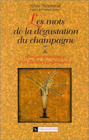 Les mots de la dégustation du champagne : Analyse sémantique d'un discours professionnel