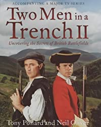 Two Men in a Trench II: Uncovering the Secrets of British Battlefields