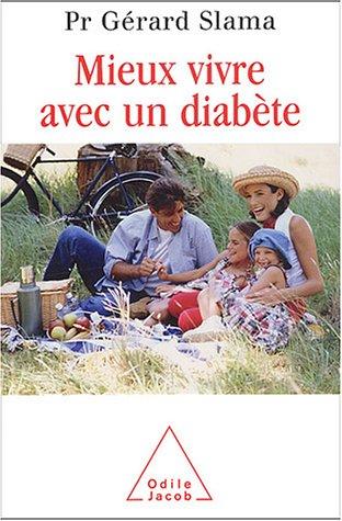 Mieux vivre avec un diabète par Gérard Slama