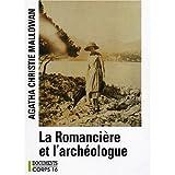 La Romancière et l'archéologue : Mes aventures au Moyen-Orient