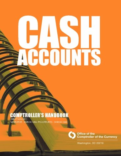 Cash Accounts: Comptroller's Handbook (Section 201)