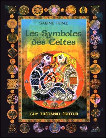 Les Symboles des Celtes par Sabine Heinz