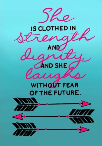 she-is-clothed-in-strength-and-dignity-and-she-laughs-without-fear-of-the-future-christian-journal-n