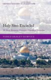 Holy Sites Encircled: The Early Byzantine Concentric Churches of Jerusalem (Oxford St...