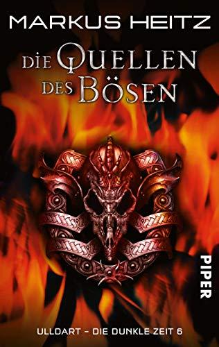 Die Quellen des Bösen: Originalausgabe (Ulldart - Die dunkle Zeit 6)