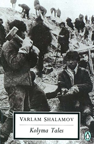 Kolyma Tales (Penguin Modern Classics) por Varlan Shalamov