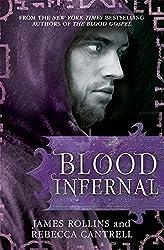 Blood Infernal (Blood Gospel Book III) by James Rollins (2016-07-14)