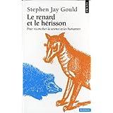 Le renard et le hérisson : Pour réconcilier la science et les humanités