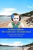 Kathleen Kilbane The 'Little Saint' of Achill Island (English Edition)