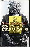 Soeur Emmanuelle : Confessions d'une religieuse