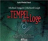 Der Tempel und die Loge. Das geheime Erbe der Templer in der Freimaurerei. 5 CDs - Michael Baigent