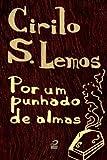 Por um punhado de almas (Portuguese Edition)
