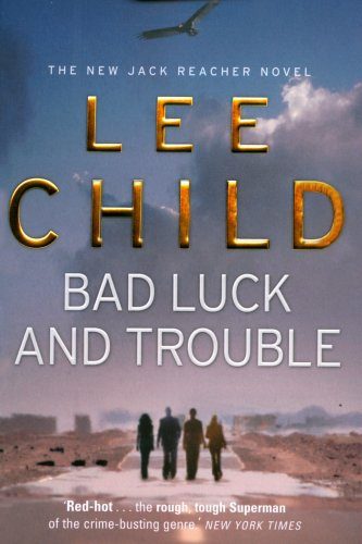 Bad Luck and Trouble (Jack Reacher)