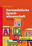 Germanistische Sprachwissenschaft (utb basics, Band 2541)
